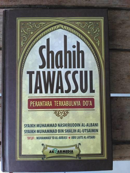 Shahih Tawasul dan Tabaruk -17